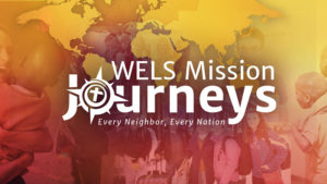Read more about the article WELS Mission Journeys: Short-term mission trips that inspire a lifelong journey of service and outreach